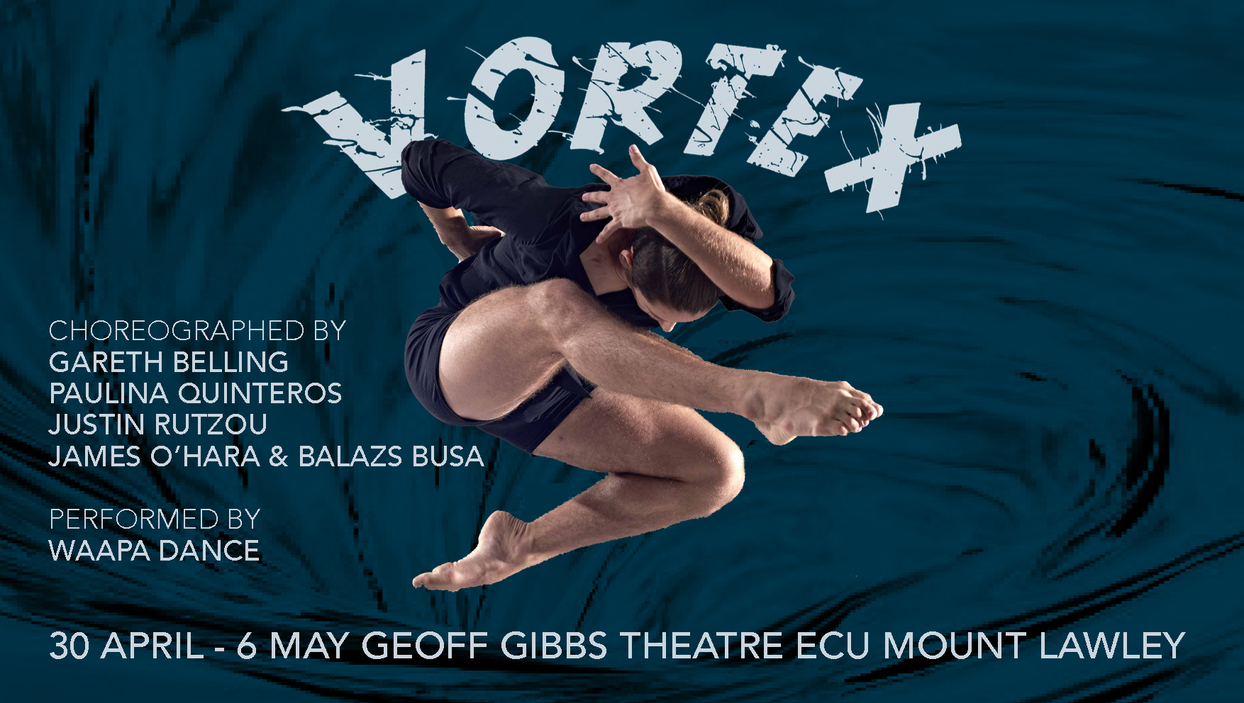 VORTEX - WAAPA 2nd and 3rd Year Dance students - Perth